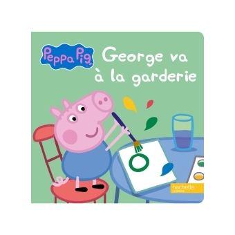 Peppa Pig -  : Peppa Pig - George va à la garderie