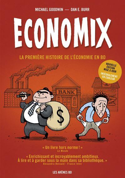 Economix - Dan Burr (Dessinateur) & Michael Goodwin (Scénario)