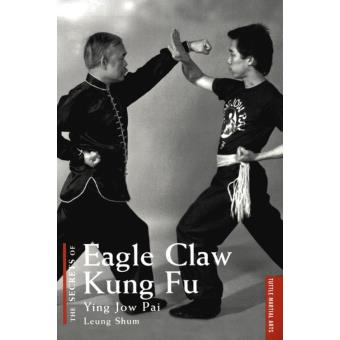 Secrets of Eagle Claw Kung-fu Ying Jow Pai - ePub - Leung