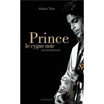 prince le cygne noir une biographie broch alexis. Black Bedroom Furniture Sets. Home Design Ideas