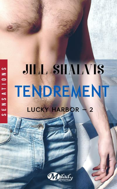 Lucky Harbor - Tome 2 : Tendrement de Jill Shalvis  - Page 3 1507-1