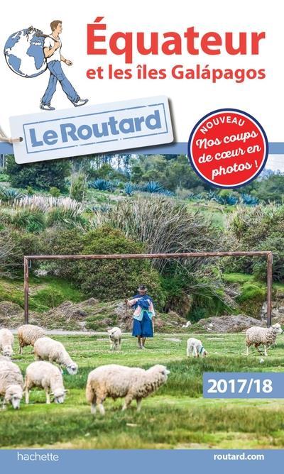 Image accompagnant le produit Guide du Routard Équateur et les Îles Galapagos