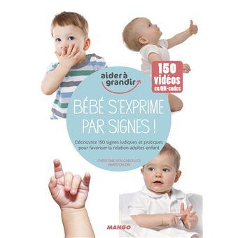 Bebe s exprime par signes - 4 livres indispensables au quotidien avec vos enfants