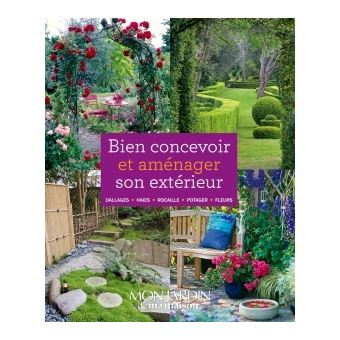 Bien concevoir et am nager son ext rieur cartonn for Amenager son jardin exterieur