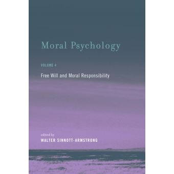 free will and responsibility In the past decades, the neurosciences have begun to challenge our common notions of free will and moral responsibility the idea that individuals, whether criminals or law-abiding citizens, have little to no control over the many factors that shape their intentional mental states and behavior.