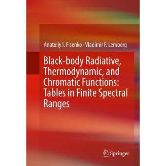 Black-body radiative, thermodynamic, and chromatic functions