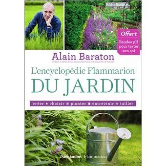 L encyclop die flammarion du jardin reli alain for Jardin l encyclopedie