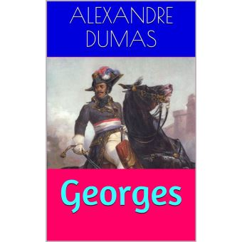 Georges epub alexandre dumas achat ebook achat for Alexandre jardin epub