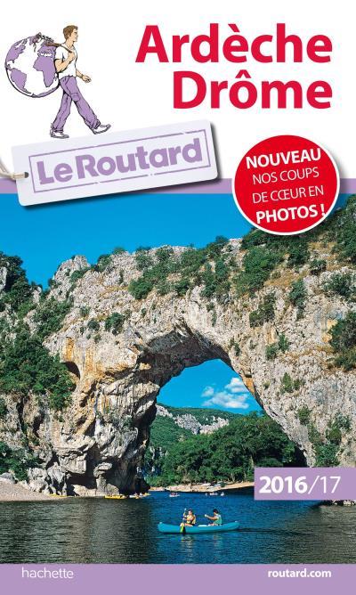 Image accompagnant le produit Guide du Routard Ardèche, Drôme