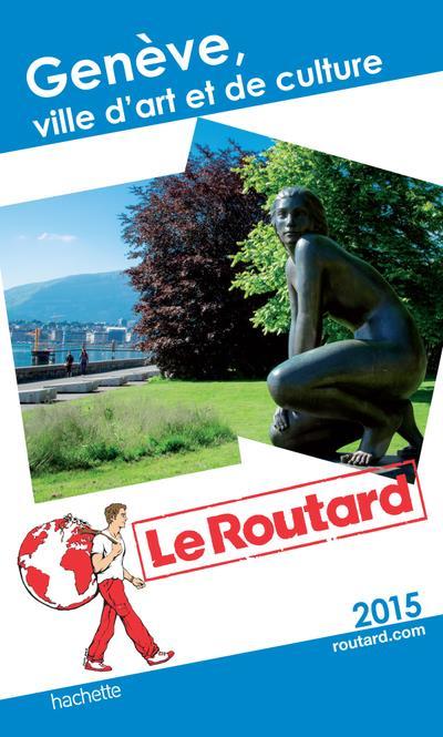 Image accompagnant le produit Guide du Routard Genève, ville d'art et de culture