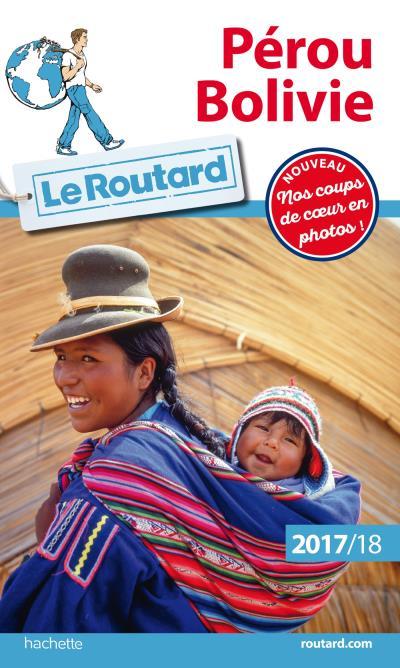 Image accompagnant le produit Guide du Routard Pérou, Bolivie