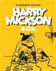 Harry Mickson and Co
