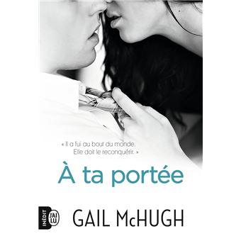 À ta portée - Gail McHugh