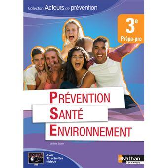 Prévention santé environnement 3ème prépa pro élève (acteurs de prévention) 2015