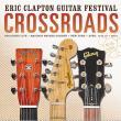 Eric Clapton-Crossroads guitar festival 2013