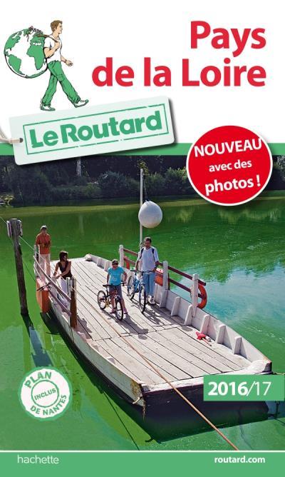 le routard Pays de la Loire 2016/2017