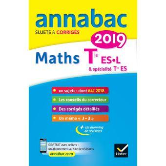 Annales Annabac 2019 Maths Term ES, L, spécifique et spécialité