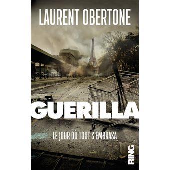Guerrilla le livre d'Obertone est-il en passe de devenir une réalité ? Guerilla