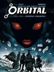 Orbital, premières rencontres