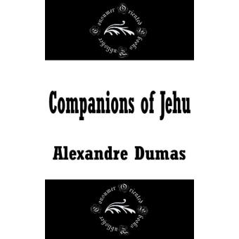 Companions of jehu epub alexandre dumas achat ebook for Alexandre jardin epub