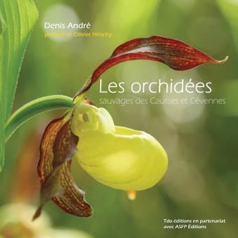 les orchid es sauvages des causses et c vennes broch andr denis achat livre prix. Black Bedroom Furniture Sets. Home Design Ideas