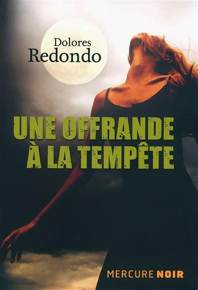 Une offrande à la tempête - Dolores Redondo  (2016)