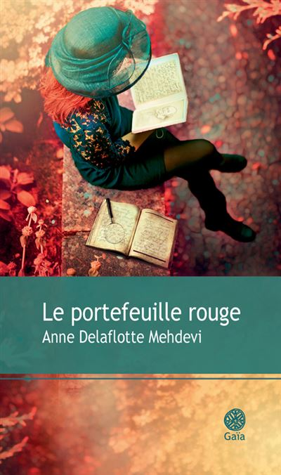 Anne Delaflotte Mehdevi - Le portefeuille rouge