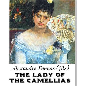 The lady of the camellias epub alexandre dumas fils for Alexandre jardin epub