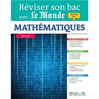 Réviser son Bac avec le Monde :  Mathématiques Term S