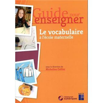 Le vocabulaire l 39 cole maternelle avec un cd rom - Livre maternelle gratuit ...