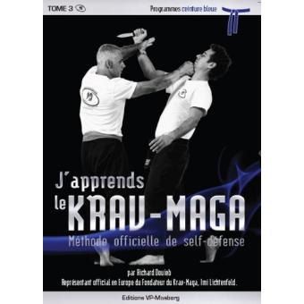 j 39 apprends le krav maga m thode officielle de self d fense tome 3 broch richard douieb. Black Bedroom Furniture Sets. Home Design Ideas
