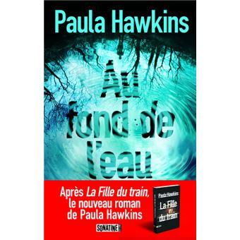 Paula Hawkins - Au fond de l'eau
