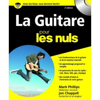 pour les nuls livre avec 1 cd audio 2 me dition la guitare pour les nuls mark phillips. Black Bedroom Furniture Sets. Home Design Ideas