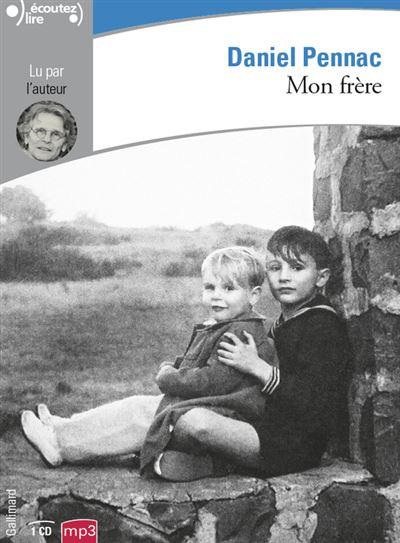 DANIEL PENNAC - MON FRÈRE [2018] [MP3 256KBPS]