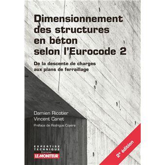 dimensionnement des structures en b ton selon l 39 eurocode 2 du calcul des charges aux plans de. Black Bedroom Furniture Sets. Home Design Ideas