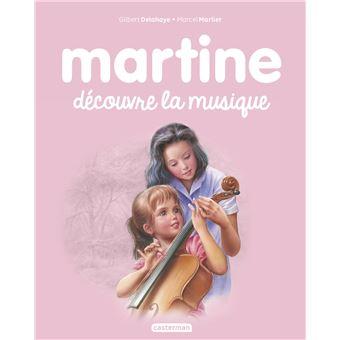 Martine martine d couvre la musique gilbert delahaye - Martine fait la cuisine ...