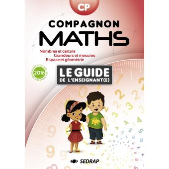 Compagnon maths cp le guide de l 39 enseignant edition 2016 for Le guide des prix