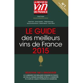 Le guide vert des meilleurs vins de france edition 2015 for Le guide des prix