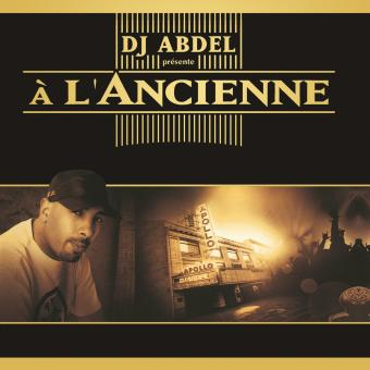 a l 39 ancienne volume 1 dj abdel cd album achat. Black Bedroom Furniture Sets. Home Design Ideas