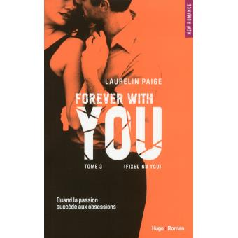 Forever with you - tome 3 (Fixed on you)