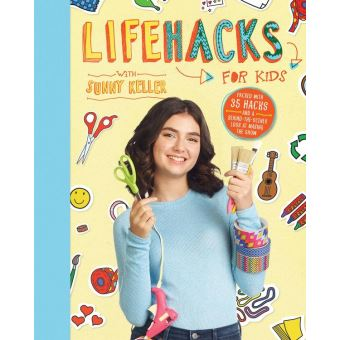 life hacks for kids epub sunny keller achat ebook