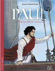 Paul, devenir un homme nouveau