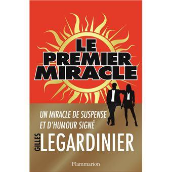 """Résultat de recherche d'images pour """"Le premier Miracle de Gilles Legardinier"""""""