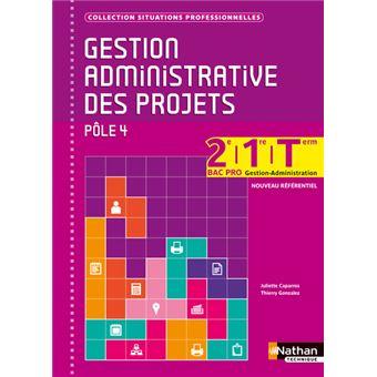 Gestion admistrative des projets, pôle 4 : 2nde, 1ère et Term Bac pro Gestion-Administration