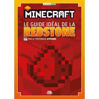 Minecraft le guide id al de la redstone aypierre for Le guide des prix