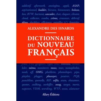 Dictionnaire du nouveau fran ais epub alexandre des for Alexandre jardin epub