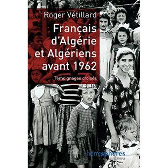 Français d'Algérie et Algériens avant 1962