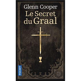 Glenn Cooper - Le secret du Graal
