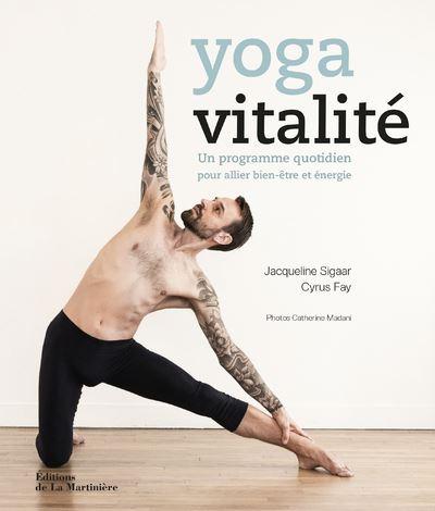 Yoga vitalite - Remise en forme nos conseils sport et alimentation.