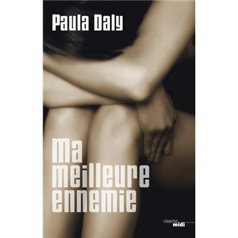Ma meilleure ennemie - Daly Paule